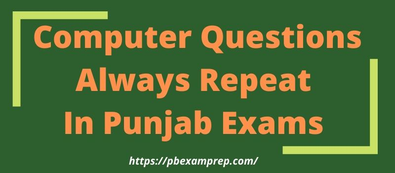 Computer Questions For Punjab Exams