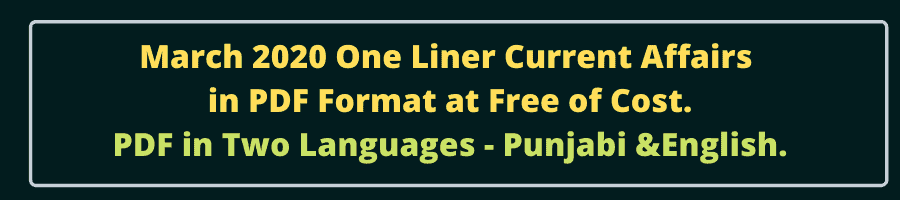 One Liner Current Affairs March 2020 Free PDF