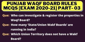 3 Important Questions of Punjab Wakf Board Rules